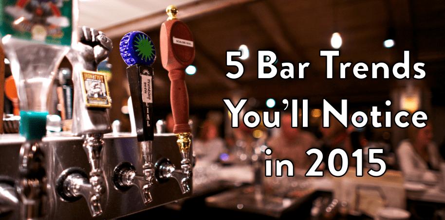 bar trends 2015