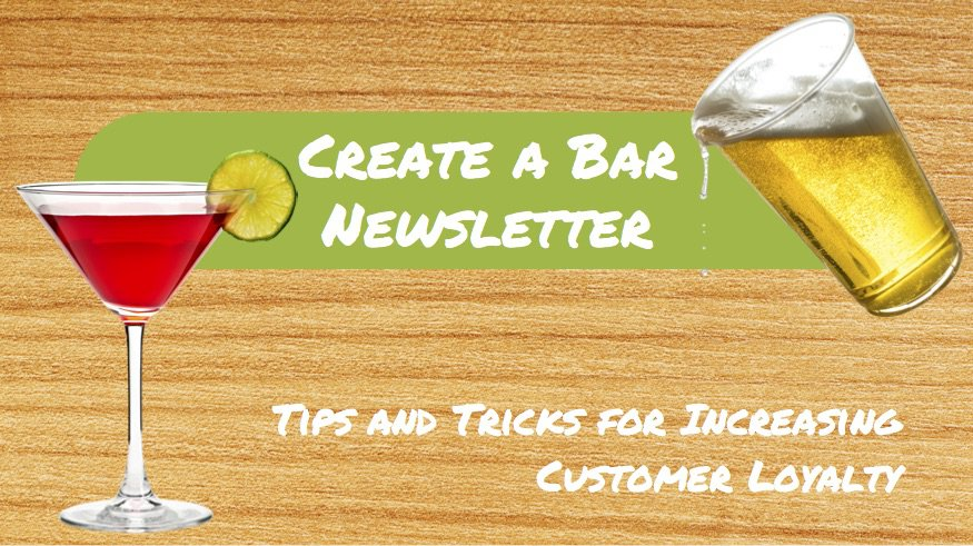 bar newsletter, monthly newsletter, customer loyalty, tips and tricks, TapHunter