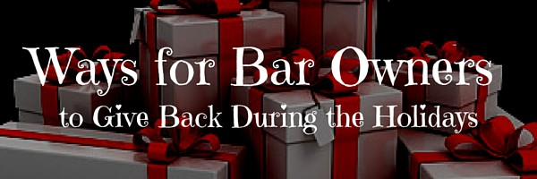 Ways for Bar Owners to Give Back During the Holidays