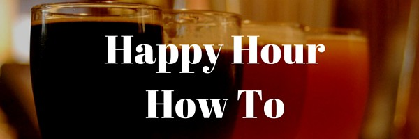 Happy Hour How To