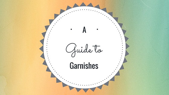 guide to garnishes