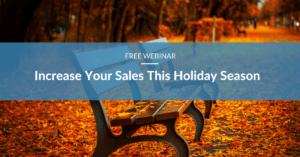 image promoting webinar about increasing sales during holiday season